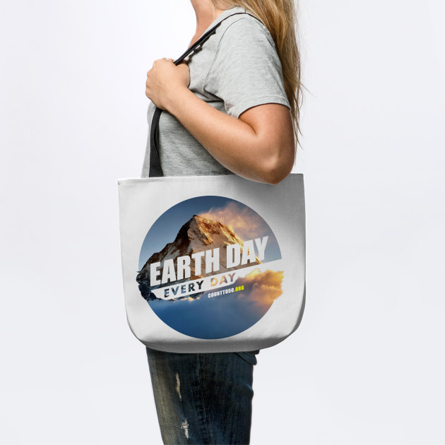 Earth Day Every Day (Mountain)