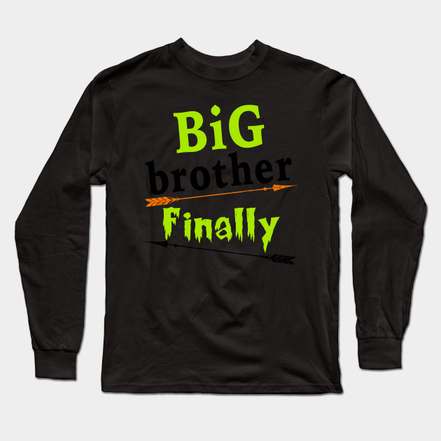 Big Brother Finally Shirt Kids Son New Baby Pregnant Mom Dad