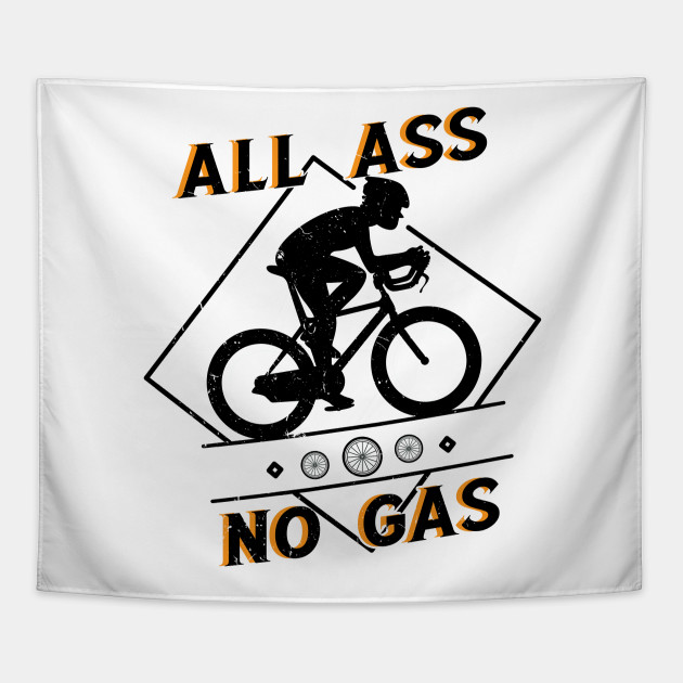 All Ass No Gas Funny Bicycle Gift Tapestry