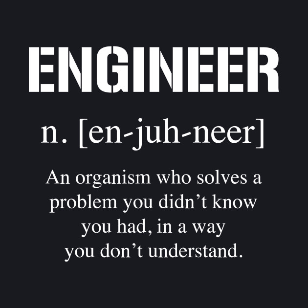 Definition of Engineer Tee