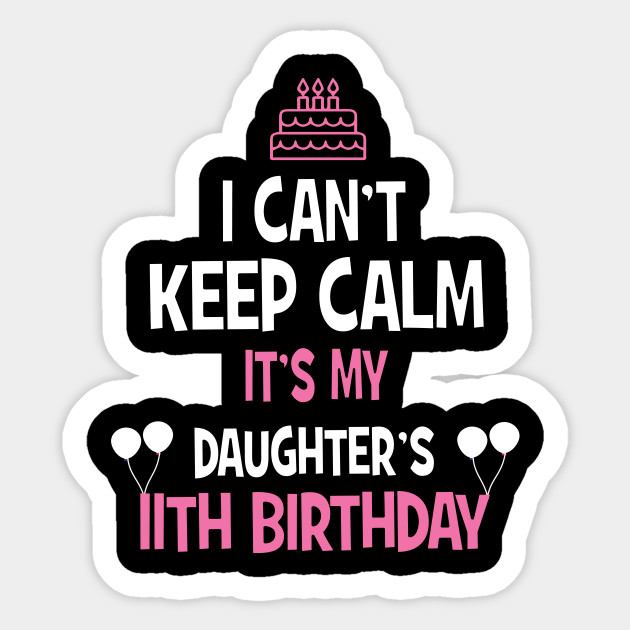 11th Birthday Girl T Shirt 11 Years Old Party Gift Sticker