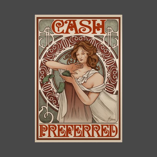 Cash Preferred.
