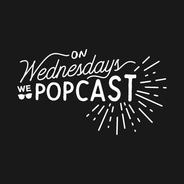 On Wednesdays We Popcast