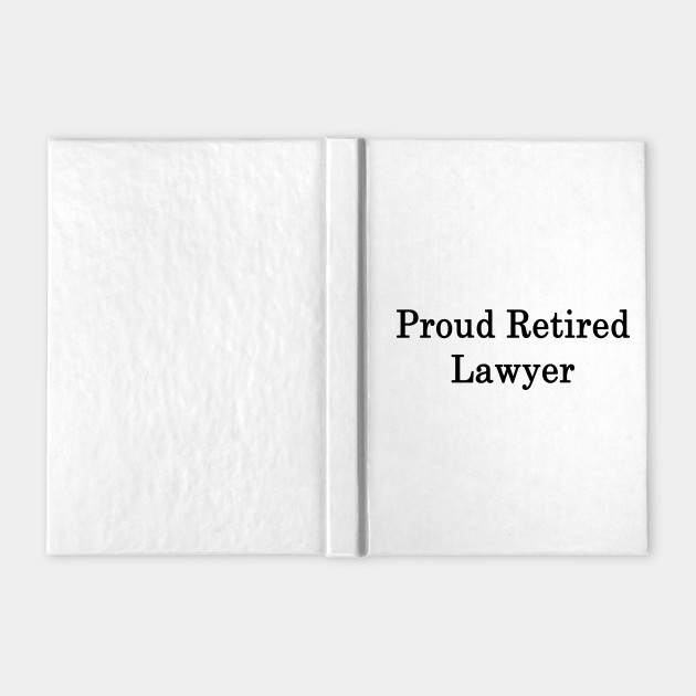 Proud Retired Lawyer