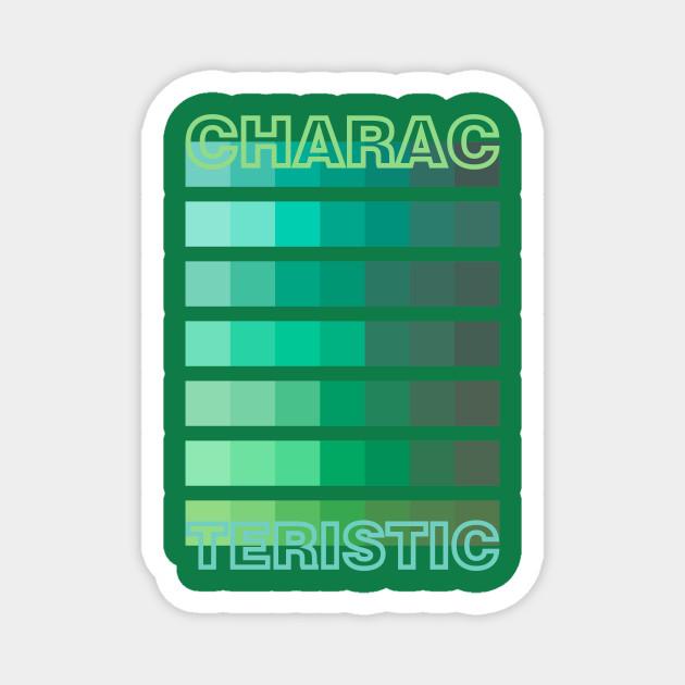 GREEN TONE / CHARACTERISTIC