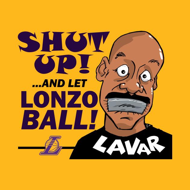 Shut Up Lavar!
