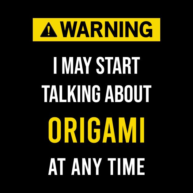 Warning Origami