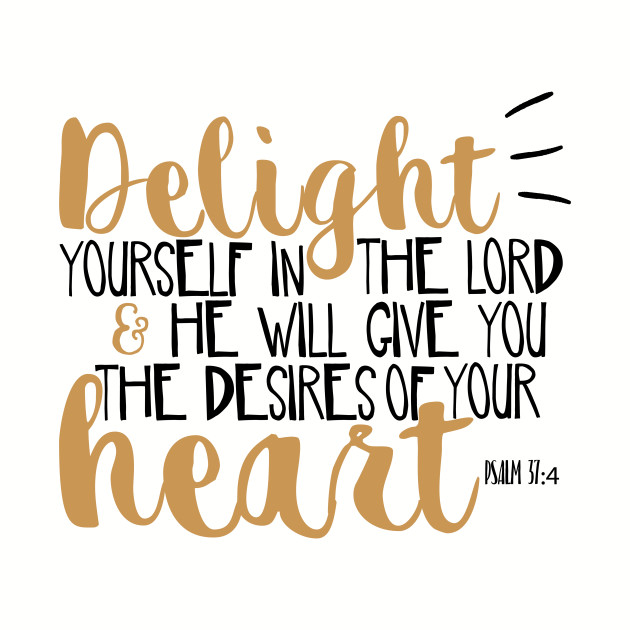 Psalm 37:4 Bible Verse Typographic Cute Hand Writing