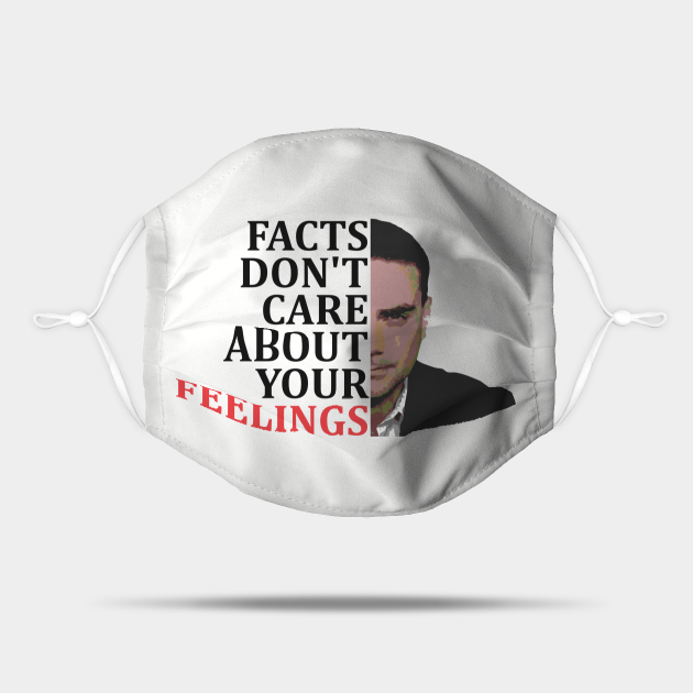 Facts Don't Care About Your Feelings Political