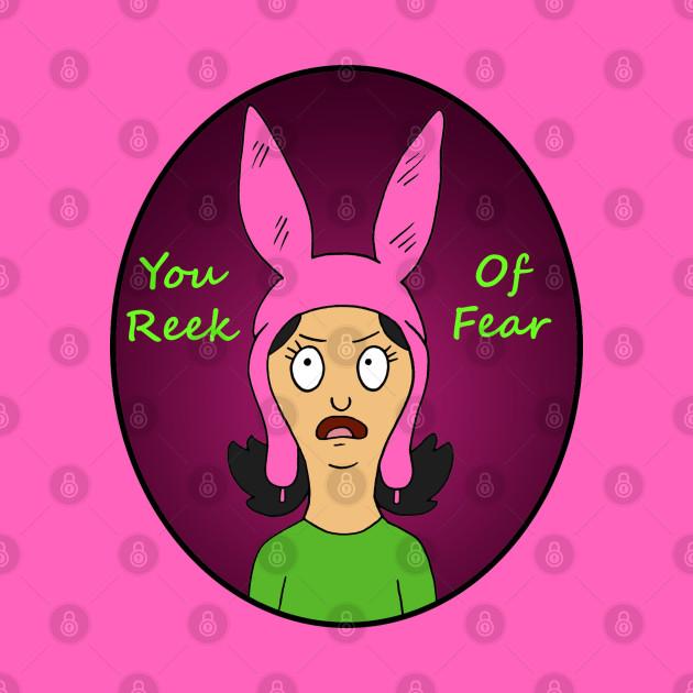 You Reek of Fear