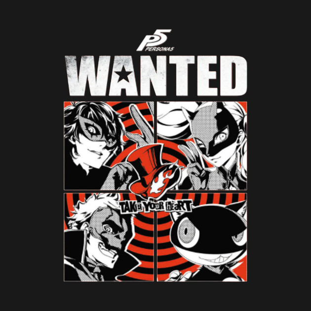Persona 5 , wanted