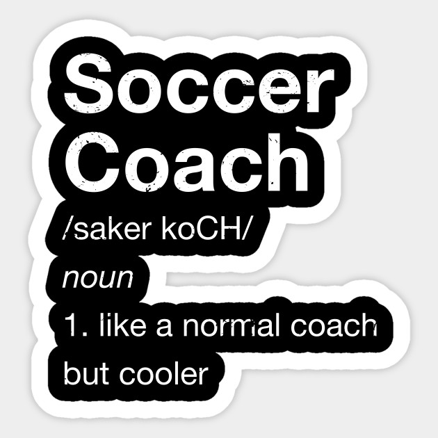 Soccer Coach Funny Gift T Shirt