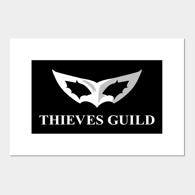 Thieves Guild Thieves Guild Posters And Art Prints Teepublic