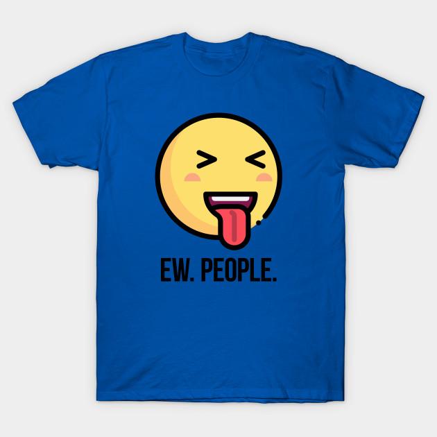 Ew People Mens Funny T Shirt S-5XL anti social top
