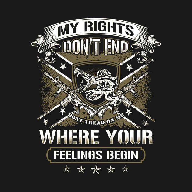 Image result for rights don't end where your feelings begin