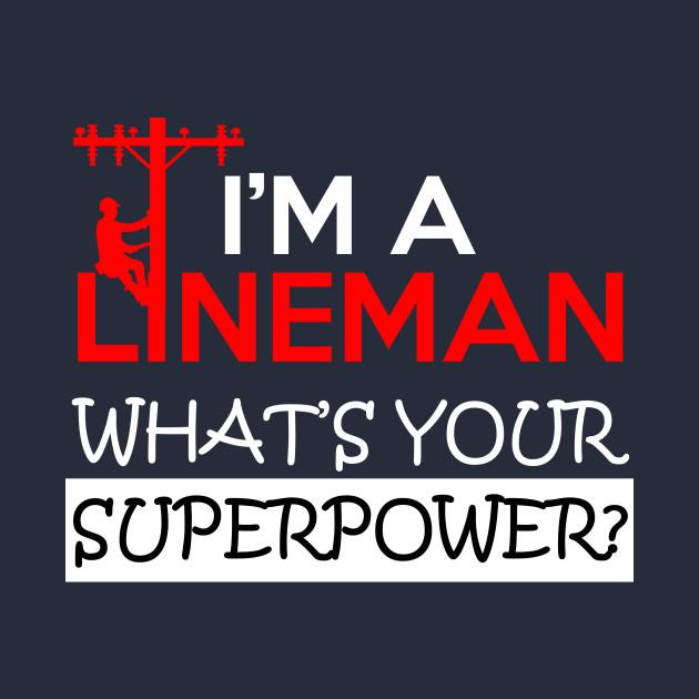 LINEMAN SUPERPOWER