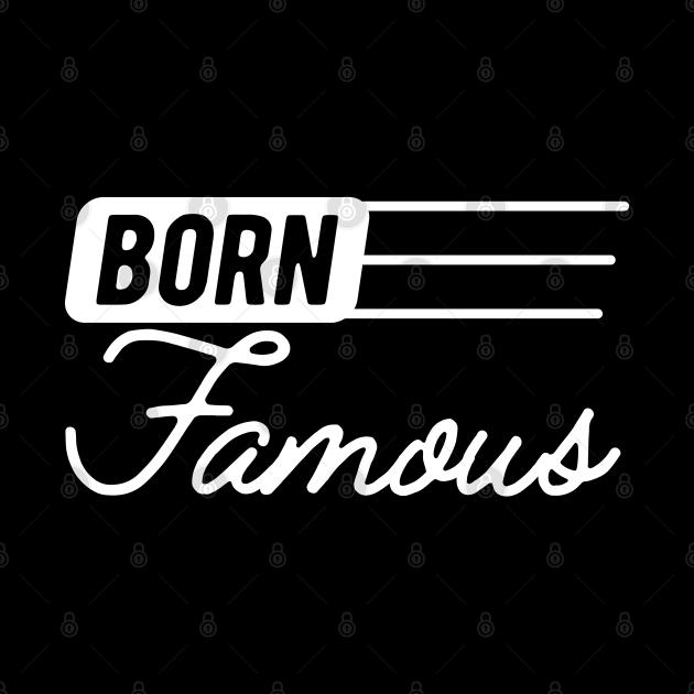 Born Famous