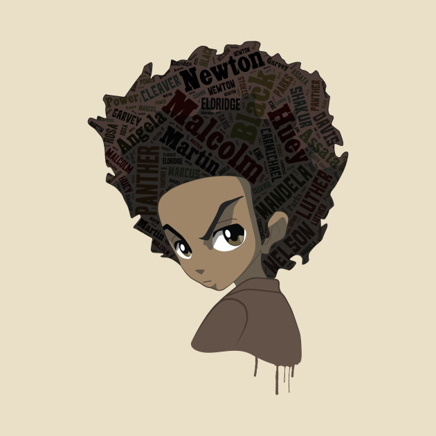 Huey Freeman - Black Power