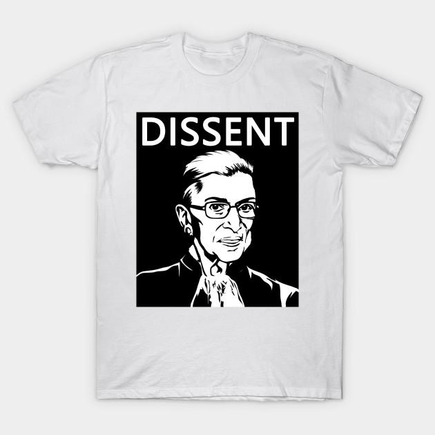 2d767b7abb73 Notorious RBG Ruth Bader Ginsburg Supreme I Dissent shirt T-Shirt