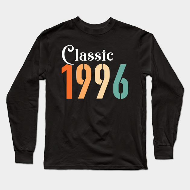 Classic 1996, Awesome Birthyear Gift Long Sleeve T-Shirt