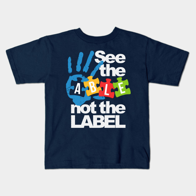 Toddler Childrens See The Able Not The Label Autism Awareness Printed Long Sleeve 100/% Cotton Infants Tops