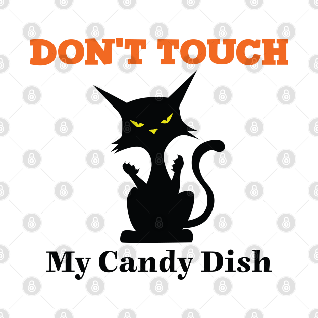 Dont Touch My Candy