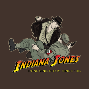 Indiana Jones: Punching Nazis Since '36 t-shirts