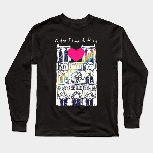 Notre Dame Cathedral Fire Pray For Notre Dame Long Sleeve T