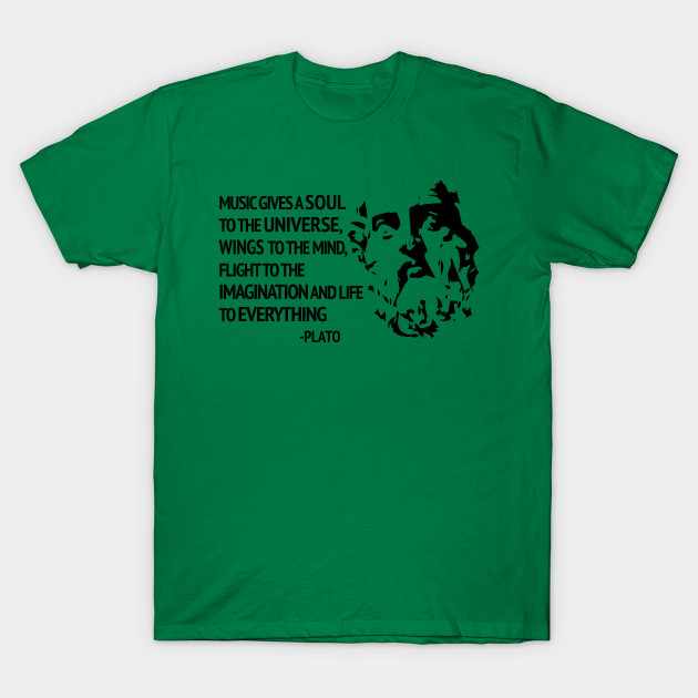 Plato Quote About Music Music T Shirt Teepublic