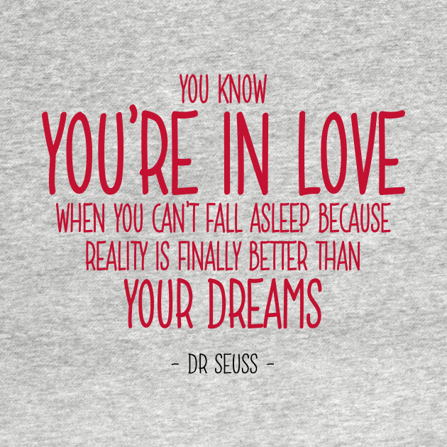 Dr Seuss Love Quotes Stunning In Love Quote  Dr Seuss  Love Quote  Tshirt  Teepublic