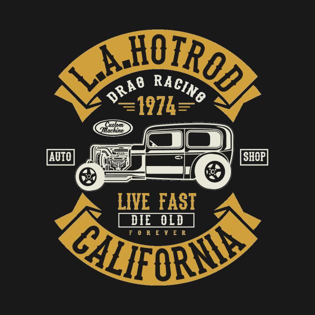 Hotrod California - Awesome california lover Gift