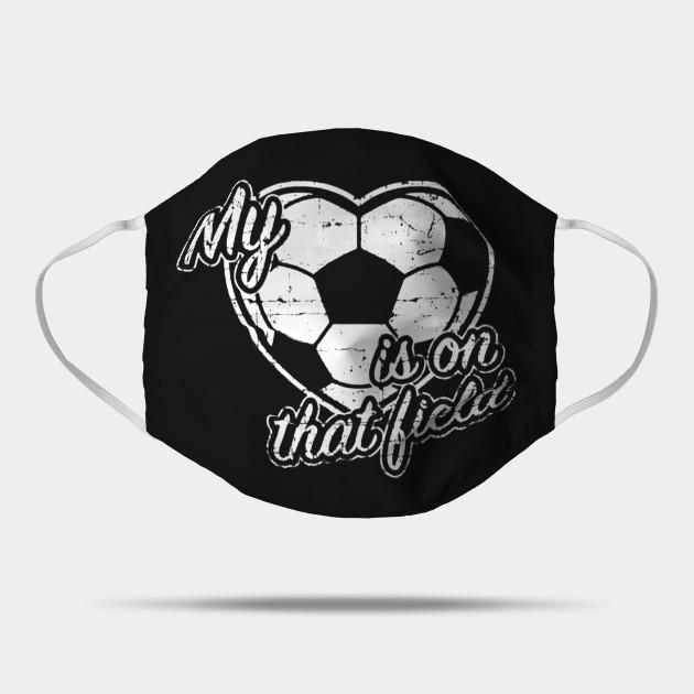 My Heart Is On That Field Football Football Lover Gift Mask Teepublic