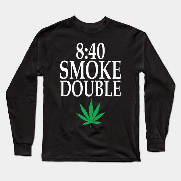 sale retailer 50810 bf166 840 Smoke Double Funny Weed Smoking 420 T-shirt