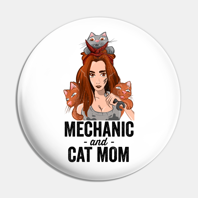 Mechanic and Cat Mom | Funny Cat Lover and Mechanic Girl