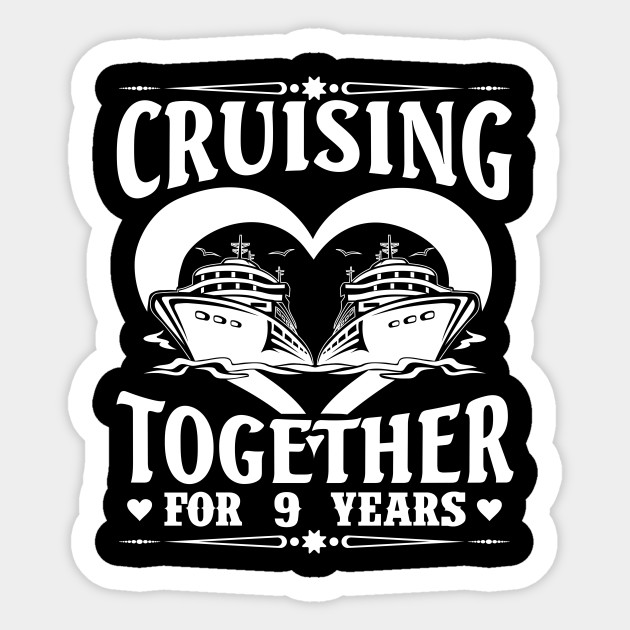 Cruising Together For 9 Years Wedding Anniversary Shirt 9th