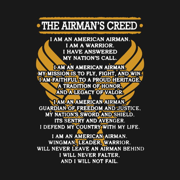 Airmans creed shirt airmans creed t shirt teepublic 1004899 1 thecheapjerseys Images