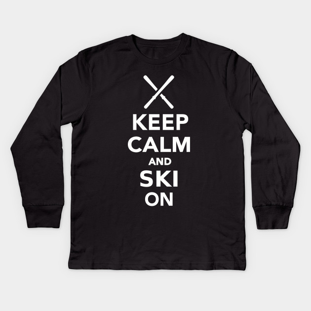 Keep calm and Ski on