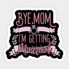 Funny Bride Quotes Stickers | TeePublic
