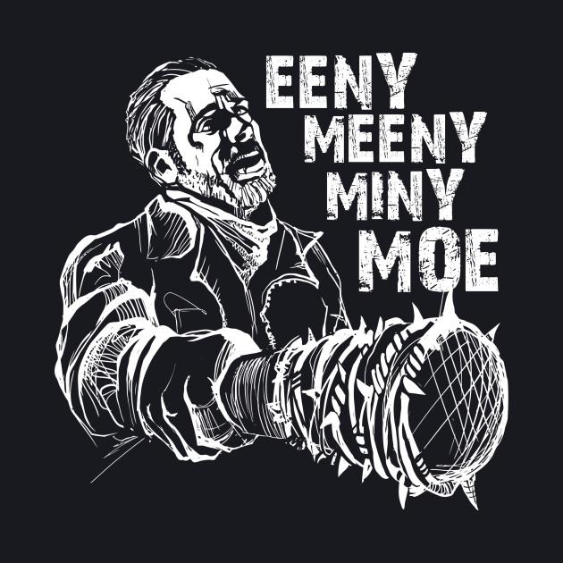 Eeny Meeny...