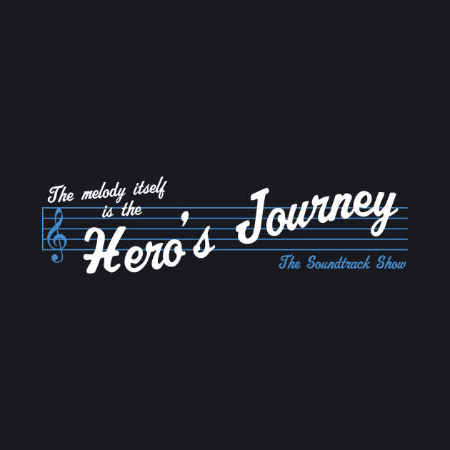 The Melody Itself Is The Hero's Journey