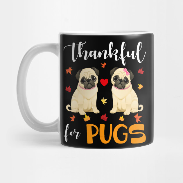 Cute Pugs Pet Lover Thanksgiving Gifts