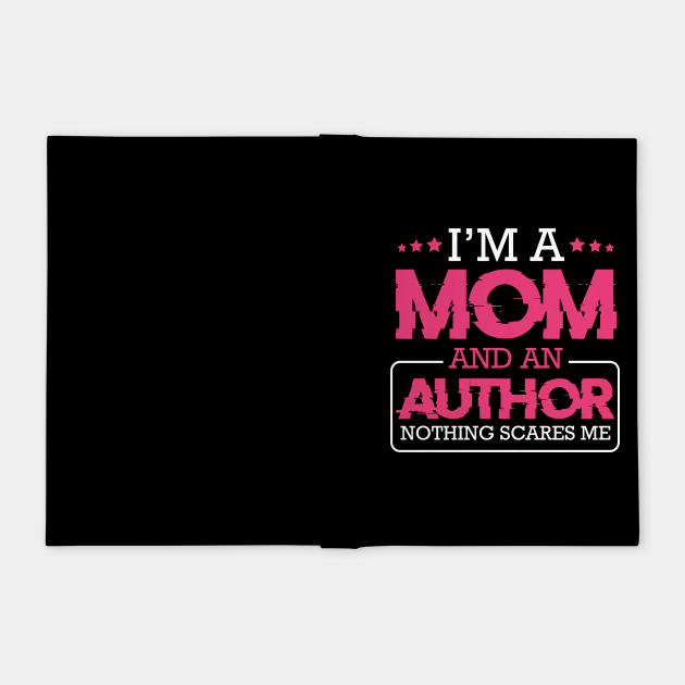 I'm A Mom And Author Writing Creator
