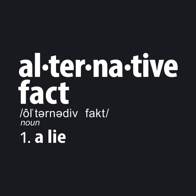 Alternative Facts Definition
