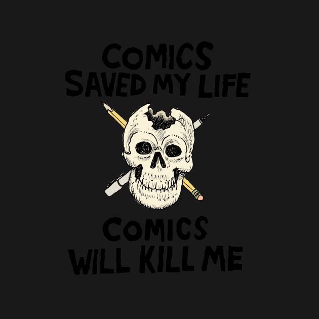 Comics Will Kill Me