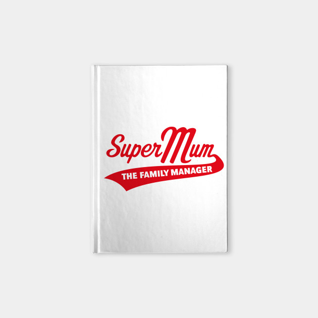 Super Mum – The Family Manager (Red)