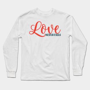 Camisetas Manga Larga Love Never Fails | TeePublic MX