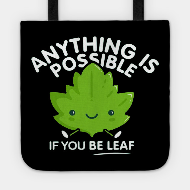 If You Be Leaf