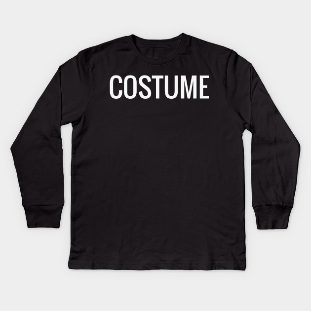 Shirt that says costume