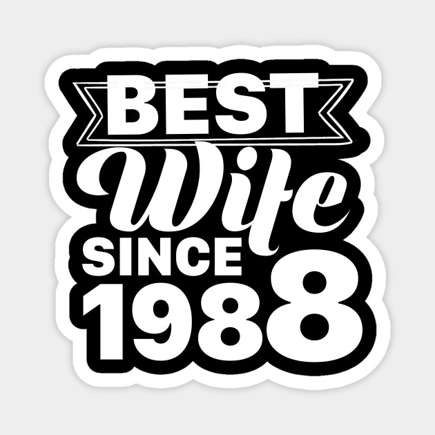 29th Wedding Anniversary Gift Ideas For Her Wife Since 1988 29th Wedding Anniversary Magnes Teepublic Pl