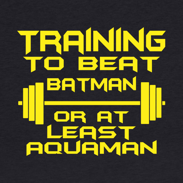 Training to beat batman